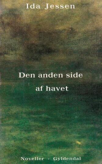 Ida Jessen (f. 1964): Den anden side af havet