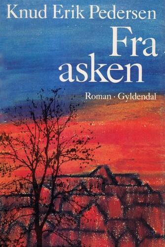 Knud Erik Pedersen (f. 1934): Fra asken