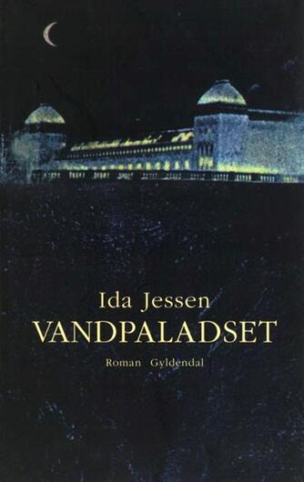 Ida Jessen (f. 1964): Vandpaladset