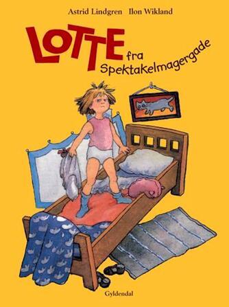 Astrid Lindgren: Lotte fra Spektakelmagergade