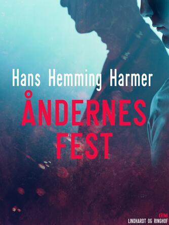 Hans Henning Harmer: Åndernes fest
