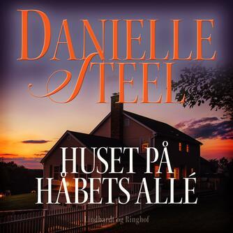 Danielle Steel: Huset på Håbets Allé