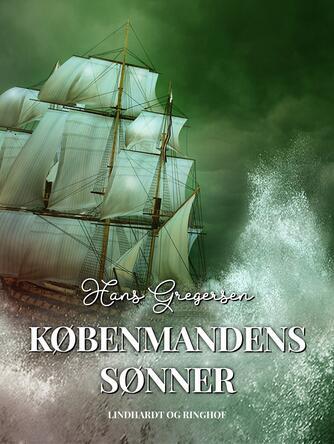 Hans Gregersen (f. 1946): Købmandens sønner
