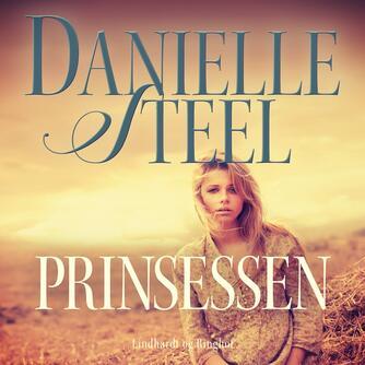 Danielle Steel: Prinsessen (Ved Maryann Fay Lertoft)