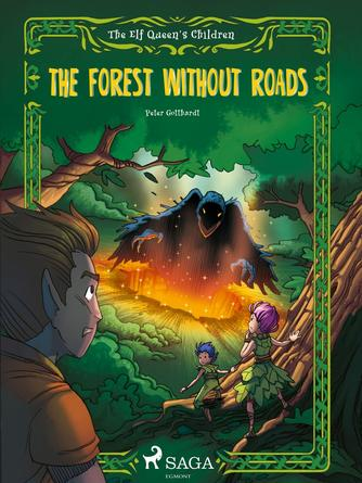 : The Elf Queen s Children 2: The Forest Without Roads