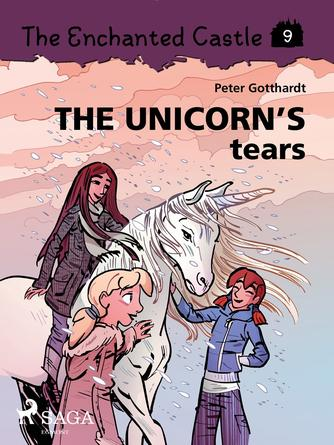 : The Enchanted Castle 9 - The Unicorn s Tears