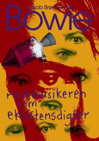 Jakob Brønnum: Bowie : rockmusikeren som eksistensdigter