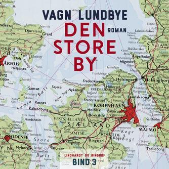 Vagn Lundbye: Den store by