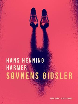 Hans Henning Harmer: Søvnens gidsler