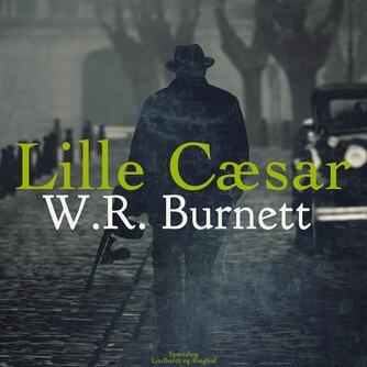 W. R. Burnett: Lille Cæsar