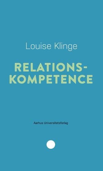 Louise Klinge: Relationskompetence