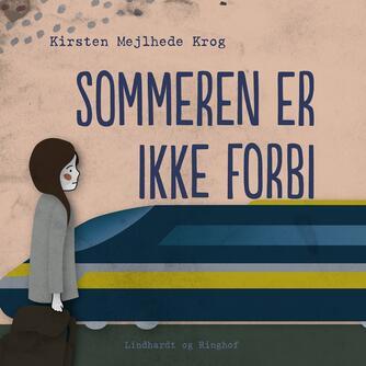 Kirsten Mejlhede Krog: Sommeren er ikke forbi