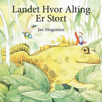 Jan Mogensen (f. 1945): Landet hvor alting er stort