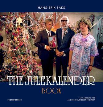 Hans-Erik Saks, Anders Houmøller Thomsen: The julekalender book
