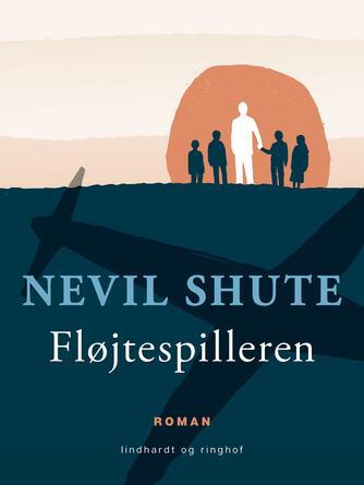 Nevil Shute: Fløjtespilleren