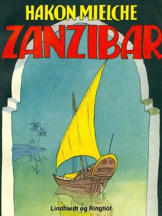 Hakon Mielche: Zanzibar