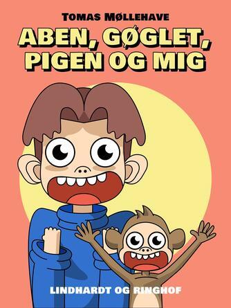 Tomas Møllehave: Aben, gøglet, pigen og mig