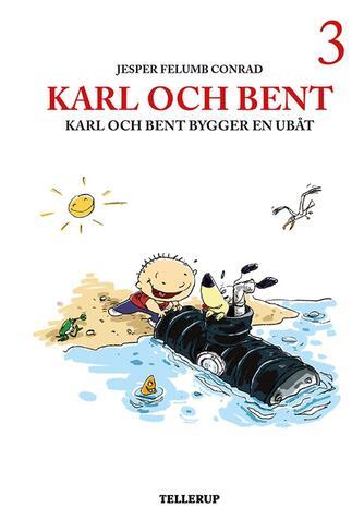 : Karl och Bent bygger en ubåt