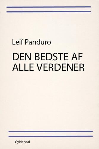 Leif Panduro: Den bedste af alle verdener : noveller i udvalg