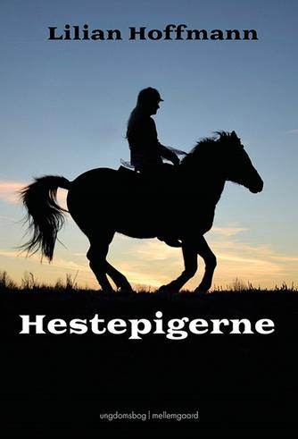 Lilian Hoffmann: Hestepigerne