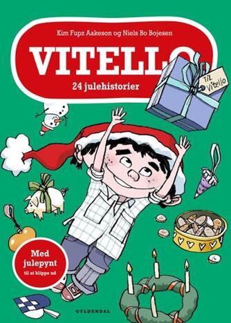 Kim Fupz Aakeson: Vitello : 28 historier fra A til Å
