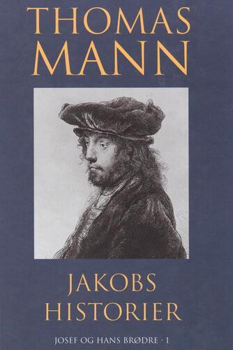 Thomas Mann: Jakobs historier