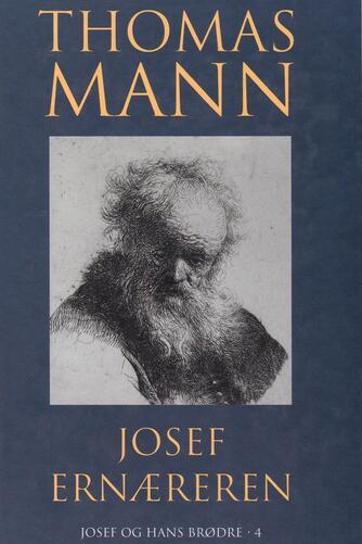 Thomas Mann: Josef Ernæreren