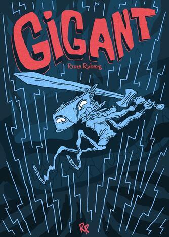 Rune Ryberg: Gigant