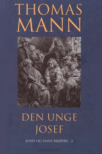 Thomas Mann: Den unge Josef