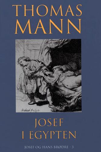 Thomas Mann: Josef i Egypten