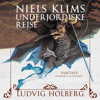 Ludvig Holberg: Niels Klims underjordiske rejse