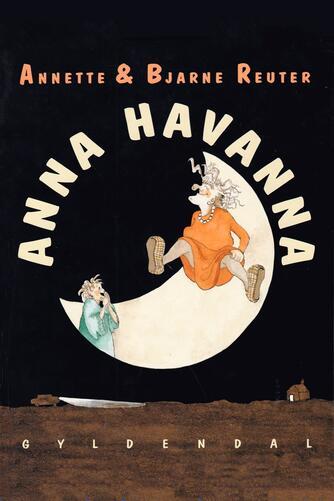 Annette Reuter: Anna Havanna