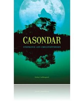 Stephanie Ann Christoffersen: Casondar : fantasy