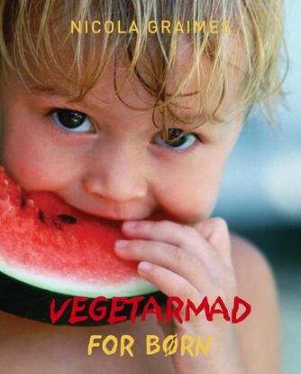 Nicola Graimes: Vegetarmad for børn