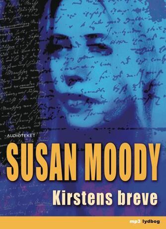Susan Moody: Kirstens breve