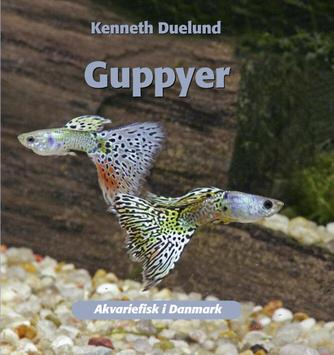 Kenneth Duelund: Guppyer