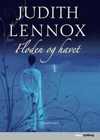 Judith Lennox: Floden og havet