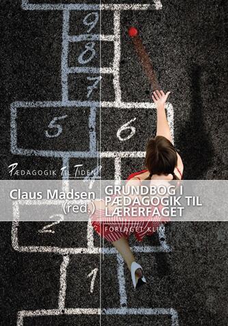 : Grundbog i pædagogik til lærerfaget