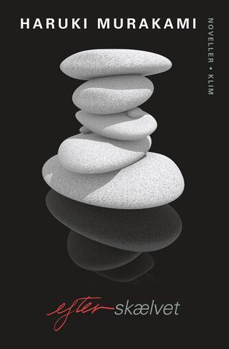 Haruki Murakami: Efter skælvet