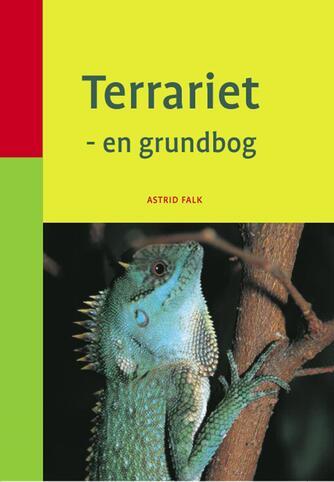 Astrid Falk: Terrariet : en grundbog