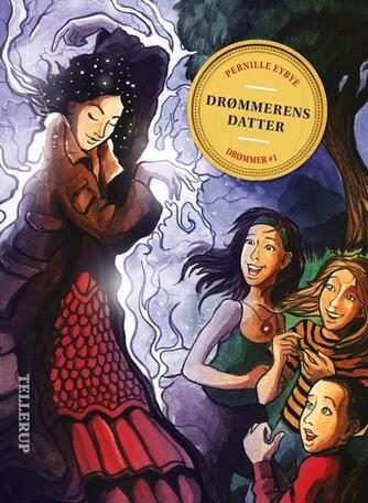 Pernille Eybye: Drømmerens datter