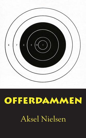 Aksel Nielsen (f. 1930-08-20): Offerdammen