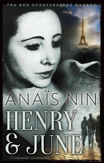 Anaïs Nin: Henry og June