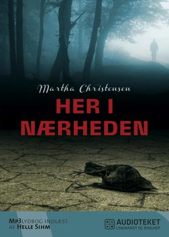 Martha Christensen (f. 1926): Her i nærheden : fortællinger