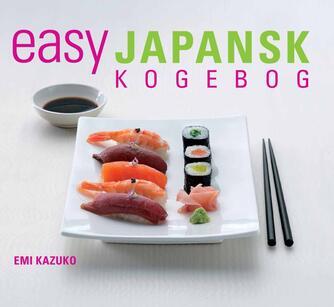 Emi Kazuko: Easy japansk kogebog