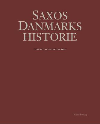 Saxo: Saxos Danmarks historie