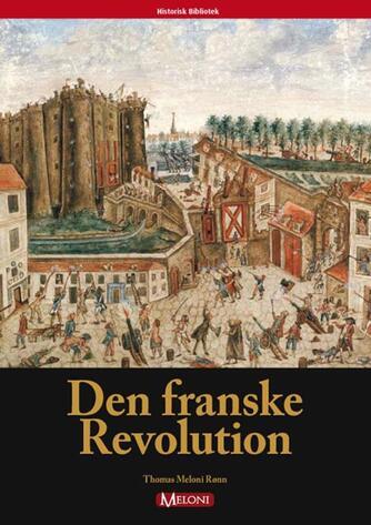 Thomas Meloni Rønn: Den franske revolution