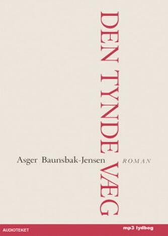 Asger Baunsbak-Jensen: Den tynde væg
