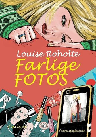 Louise Roholte: Farlige fotos