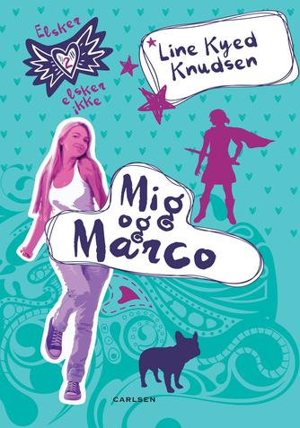 Line Kyed Knudsen: Mig og Marco
